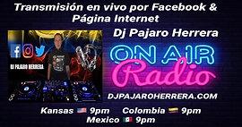 Transmision en Vivo con Dj Pajaro Herrera