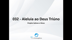 Salmos e hinos 032