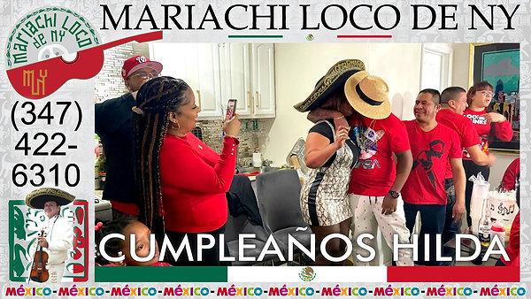 CUMPLEAÑOS Hilda - El mejor mariachi de New York - Mariachi Loco de NY (347) 422-6310