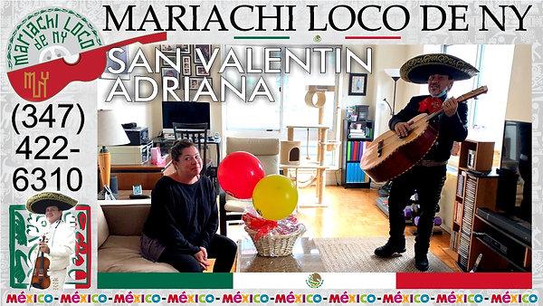 SAN VALENTIN Adriana - El mejor mariachi de New York - Mariachi Loco de NY (347) 422-6310