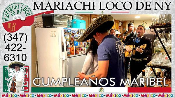 CUMPLEAÑOS Maribel - El mejor mariachi de New York - Mariachi Loco de NY (347) 422-6310