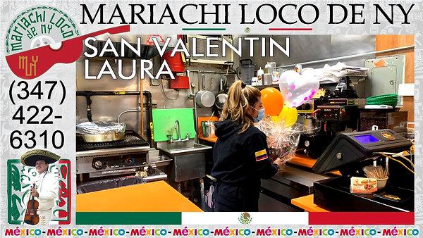 SAN VALENTIN Laura- El mejor mariachi de New York - Mariachi Loco de NY (347) 422-6310