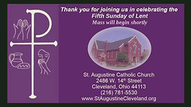 Vigil Mass for the Fifth Sunday of Lent