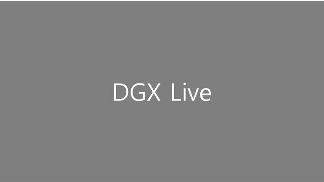 DGX LIVE