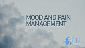 Mood & Pain Management
