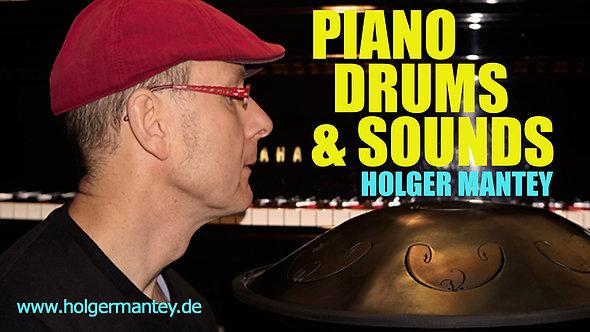 PIANO, DRUMS & SOUNDS-Bach bis Bonanza und Mozart bis Gershwin, die Solo-Programme von Holger Mantey