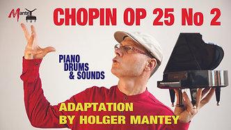 Chopin Adaption, Etüde Op 25 Nr.2