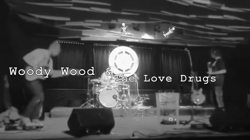 Woody Wood & The Love Drugs Promo Video
