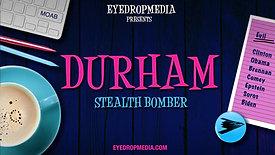 DURHAM STEALTH BOMBER