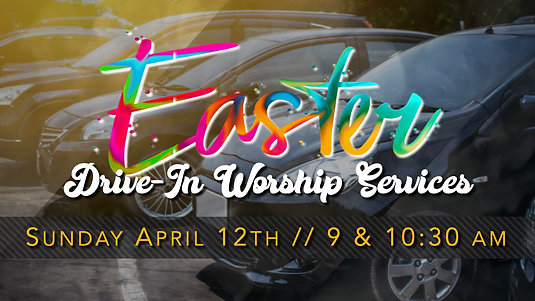 OGBC Easter at the Drive-In 2020 (10:30 AM)