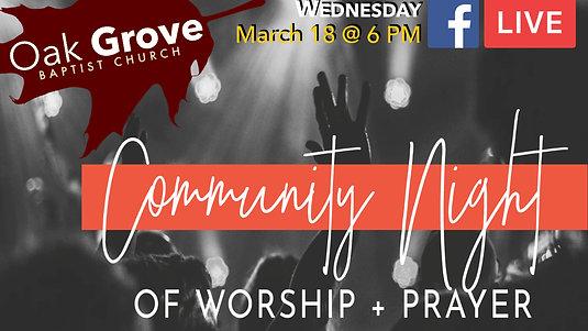 OGBC Community Prayer &  Worship (March 18, 2020)