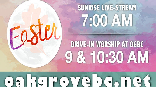 OGBC Easter Sunrise Devotion 2020