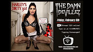 Harley's Dirty 30 Damn Devillez Live Stream Show
