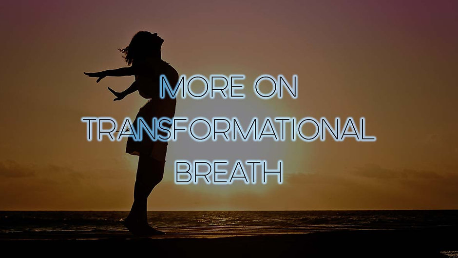 More on Transformational Breath®