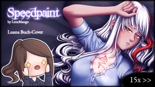 Speedpaint | Luana ~ Buch-Cover | 15x >>