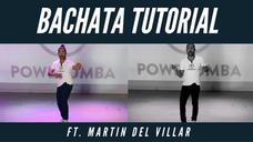 Bachata Tutorial Ft. Martin Del Villar