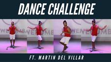 Dance Challenge Ft. Martin Del Villar