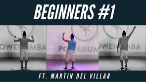 POWERUMBA BEGINNERS #1 Ft. Martin Del Villar