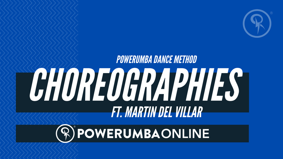 POWERUMBA METHOD CHOREOGRAPHIES