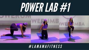 POWER LAB WORKOUT - #LAMAMAFITNESS