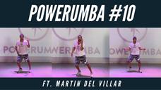 POWERUMBA #10 Ft. Martin Del Villar