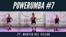 POWERUMBA #7 Ft. Martin Del Villar