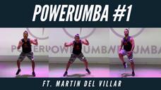 POWERUMBA #1 Ft. Martin Del Villar
