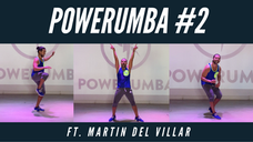 POWERUMBA #2 Ft. Martin Del Villar