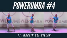 POWERUMBA #4 Ft. Martin Del Villar