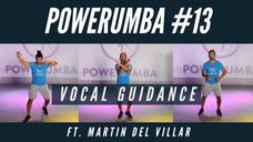 POWERUMBA #13 Ft. Martin Del Villar (L)