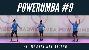 POWERUMBA #9 Ft. Martin Del Villar
