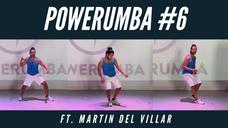 POWERUMBA #6 Ft. Martin Del Villar