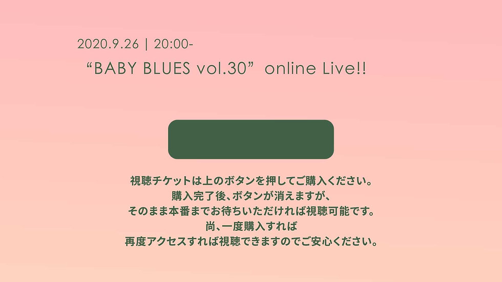 """BABY BLUES vol.30""   online Live!!"