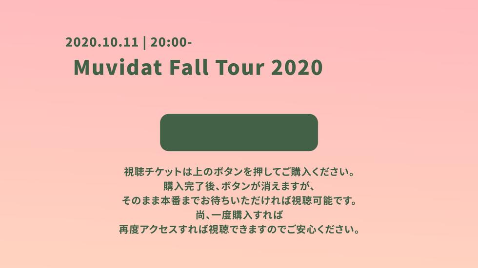 Muvidat Fall Tour 2020