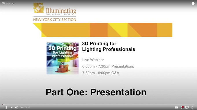 3D Printing for Lighting Professionals: Part 1, Forum