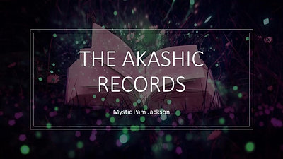 Akashic Records Webinar, Oct 15