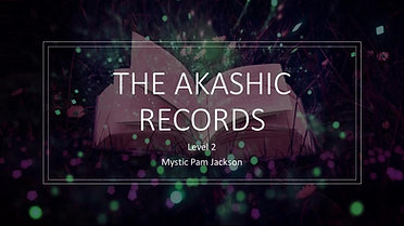 Akashic Records Webinar Level 2