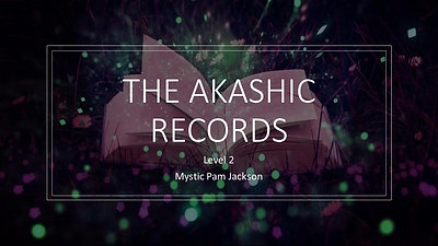 Akashic Records Webinar Oct 22
