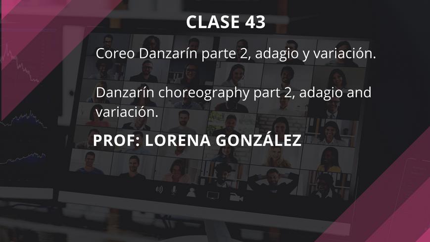 Clase 43 - Lorena Gonzalez - June 30