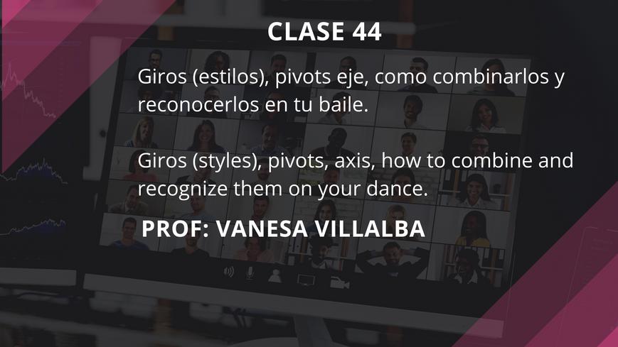 Clase 44 - Vanesa Villalba - July 6