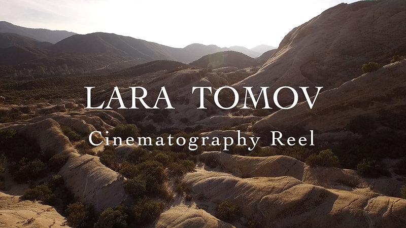 Lara Tomov Cinematography Reel