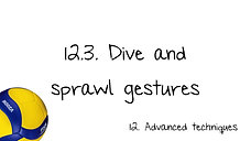 12.3. Dive and sprawl gestures