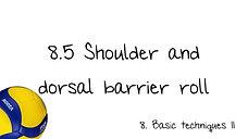 8.5 Shoulder and dorsal barrier roll