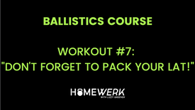 """Workout #7: """"Don't Forget to Pack Your Lat!"""""""
