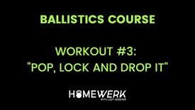 """Workout #3: """"Pop, Lock and Drop It"""""""