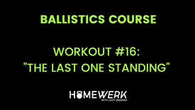 """Workout #16: """"The Last One Standing"""""""