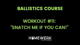 """Workout #11: """"Snatch Me If You Can!"""""""