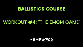 """Workout #4: """"The EMOM Game"""""""