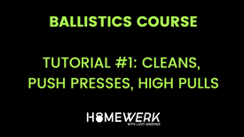 Tutorial #1: Cleans, Push Presses, High Pulls