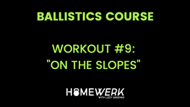 """Workout #9: """"On the Slopes"""""""